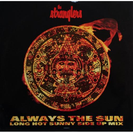 "THE STRANGLERS, always the sun long hot sunny side up mix , B side burnham beeches and straighten out, 656430 6, 12"" single"