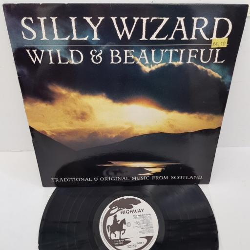 """SILLY WIZARD, wild & beautiful, SHY 7016, 12"""" LP"""
