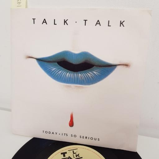 "TALK TALK, today, B side it's so serious, EMI 5314, 7"" single"