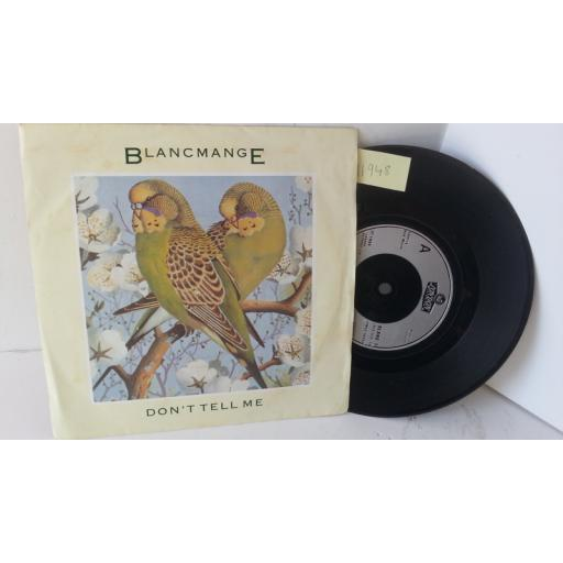 BLANCMANGE don't tell me, 7 inch single, BLANC 7