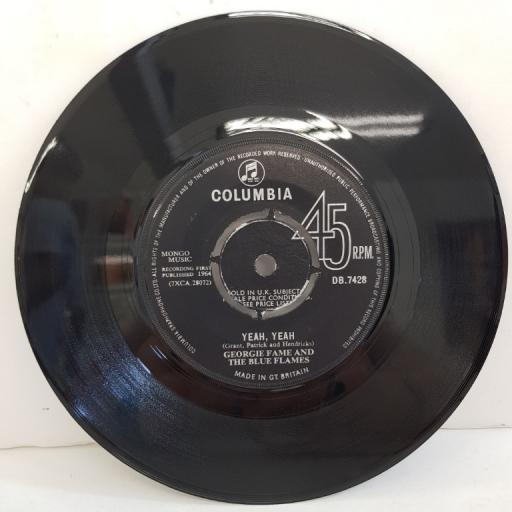 "GEORGIE FAME AND THE BLUE FLAMES, yeah, yeah, B side preach and teach, DB 7428, 7"" single"