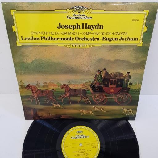 "Joseph Haydn – Symphony No.103 ""Drum Roll"" - Symphony No.104 ""London"", 2530 525, 12"" LP"