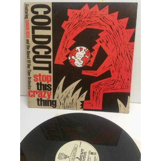 "COLDCUT stop this crazy thing FEATURING JUNIOR REID ccut4t 12"" single"
