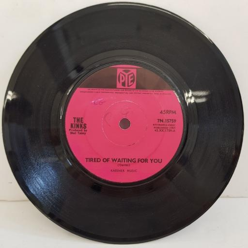 "THE KINKS, tired of waiting for you, B side come on now, 7N.15759, 7"" single"