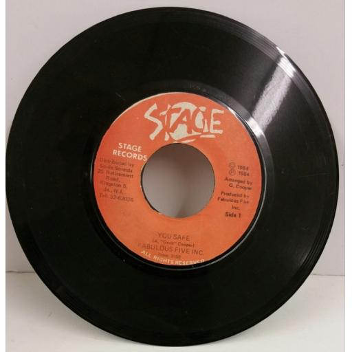 FABULOUS FIVE INC you safe, 7 inch single