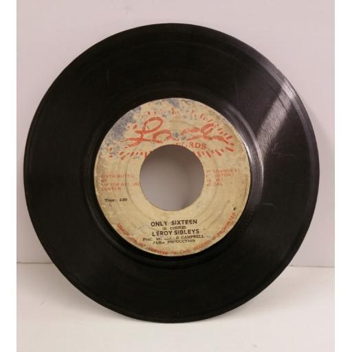 LEROY SIBLEYS / SKIN, FLESH & BONES only sixteen, 7 inch single