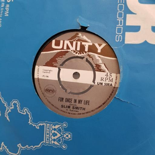 """SLIM SMITH, for once in my life, B side burning desire, UN 508, 7"""" single"""