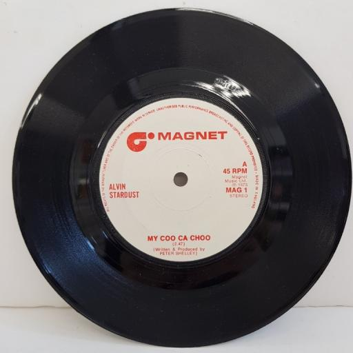 "ALVIN STARDUST, my coo ca choo, B side pull together, MAG 1, 7"" single"