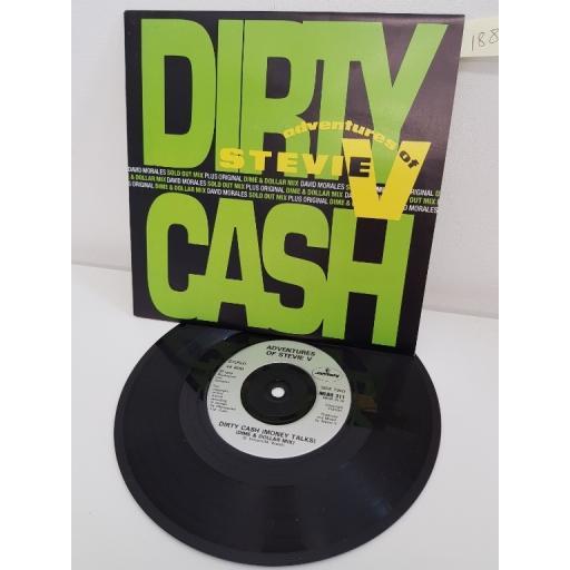 ADVENTURES OF STEVIE V, dirty cash money talks sold out mix, side B dirty cash money talks mine and dollar mix, MERR 311, 7'' single