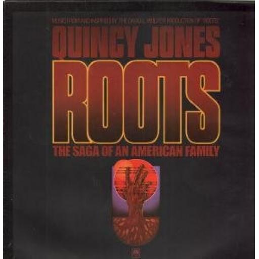 QUINCY JONES. ROOTS THE SAGA OF AN AMERICAN FAMILY
