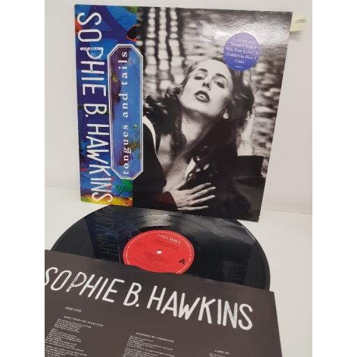 "SOPHIE B. HAWKINS, tongues and tails, COL 468823 1, 12"" LP"