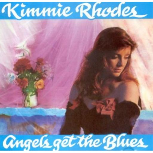 KIMMIE RHODES angels get the blues, HLD010