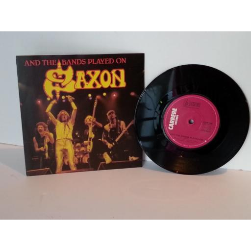 SAXON and the bands played on, 7 inch single