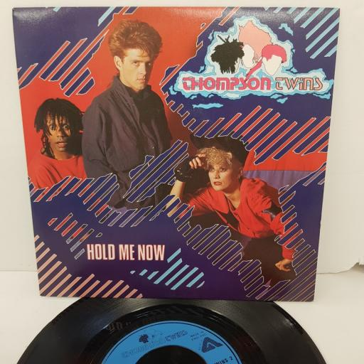 "THOMPSON TWINS, hold me now, B side let loving start, TWINS 2, 7"" single"