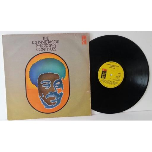 JOHNNIE TAYLOR, The Johnnie Taylor Philosophy continues