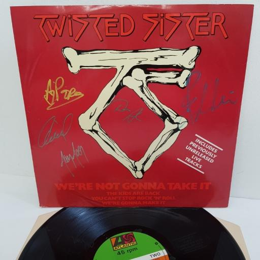 "TWISTED SISTER, we're not gonna take it, B side the kids are back (live) + you can't stop rock 'n' roll (live) + we're not gonna make it (live), A 9657 T, 12"" single, signed copy"