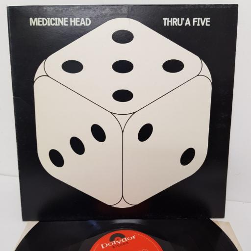 "MEDICINE HEAD, thru' a five, 2383 272, 12"" LP"