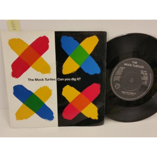 THE MOCK TURTLES can you dig it?, PICTURE SLEEVE, 7 inch single, SRN 136