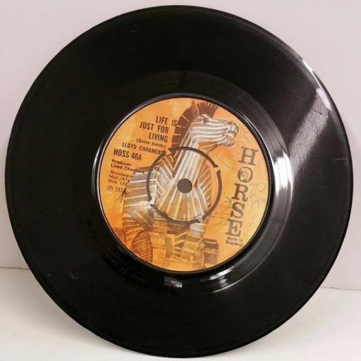 LLOYD CHARMERS life is just for living / to be with you, 7 inch single, HOSS 46