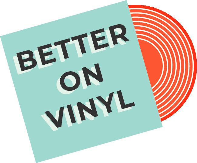 Buy Vinyl Records Online | Better On Vinyl