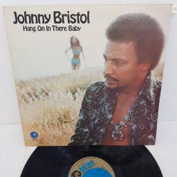 JOHNNY BRISTOL - Hang On In Their Baby, 12 inch LP, 2315 303, blue/gold label
