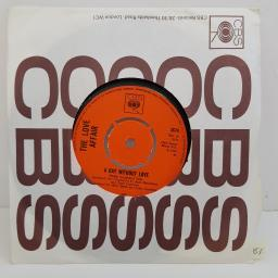 THE LOVE AFFAIR - A Day Without Love, B side - I'm Happy, 7 inch single, 3674. Orange label/4 prong centre