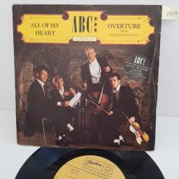 ABC - All Of My Heart, B side - Overture from The Lexicon Of Love , 7 inch single, NT 104. Yellow label