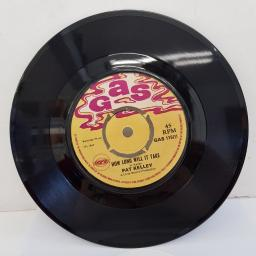"PAT KELLEY - How Long Will It Take, B side - Try To Remember, 7""single, 4-prong knock out centre, GAS 115, yellow printed label"