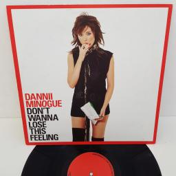 DANNII MINOGUE - Don't Wanna Lose This Feeling, 12 inch , LONX478. 5046666530, red label with black font