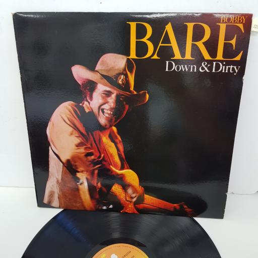 BOBBY BARE - Down & Dirty, 12 inch LP, CBS 84132, orange/yellow label