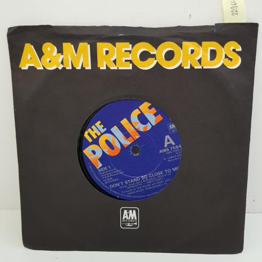 THE POLICE - Don't Stand So Close To Me, B side - Friends, 7 inch single, AMS 7564. Blue label