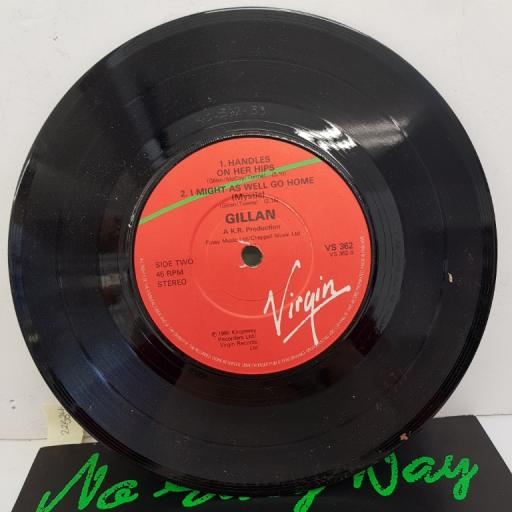"GILLAN - No Easy Way, B side - Handles On Her Hips, I Might As Well Go Home (Mystic), 7""single, VS362. Red/orange label"
