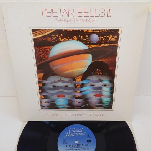 """HENRY WOLFF AND NANCY HENNINGS - Tibetan Bells III The Empty Mirror , CEL 027, 13027-1, 12""""LP"""