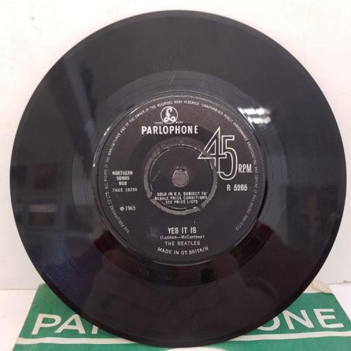 """THE BEATLES - Ticket to Ride, B side - Yes It Is, 7""""single, knock out centre, R 5265"""