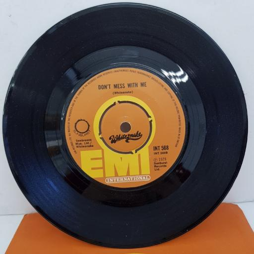 "WHITESNAKE - Lie Down (A Modern Love Song), B side - Don't Mess With Me, 7""single, INT 568, orange label with black font"