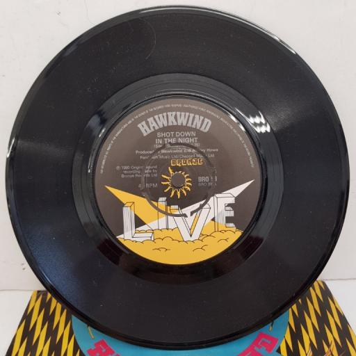 "HAWKWIND - Live - Shot Down The Night, B side - Urban Guerilla, 7""single, BRO 98, black/yellow printed label"