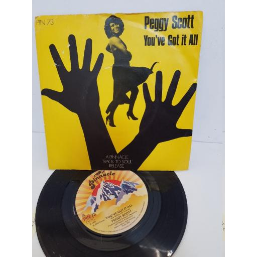 "PEGGY SCOTT - you've got it all. PIN37, 7"" single"