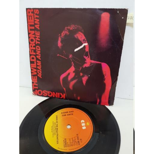 """ADAM AND THE ANTS - kings of the wild frontier. CBS8877, 7"""" single"""
