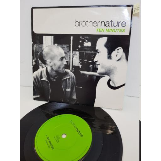 "BROTHER NATURE - ten minutes. DUFD4, 7"" single"