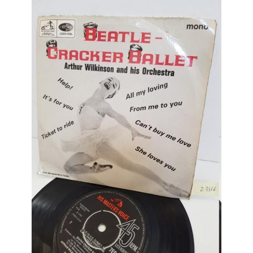 "ARTHUR WILKINSON AND HIS ORCHESTRA - beatle-cracker ballet. 7EG8919, 7"" single"
