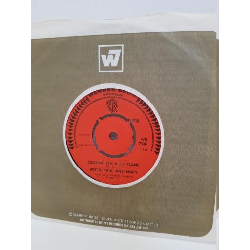 "PETER, PAUL AND MARY - leaving on a jet plane. WB7340, 7"" single"