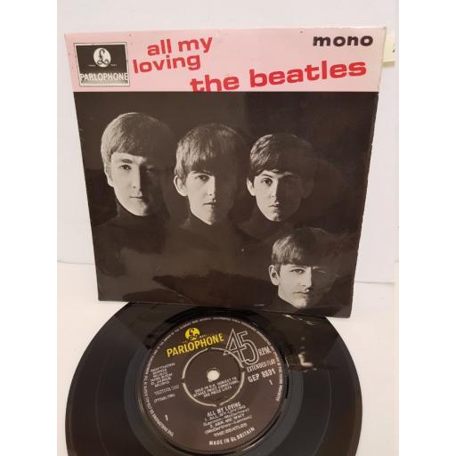 "THE BEATLES - all my loving. GEP8891, 7"" single"