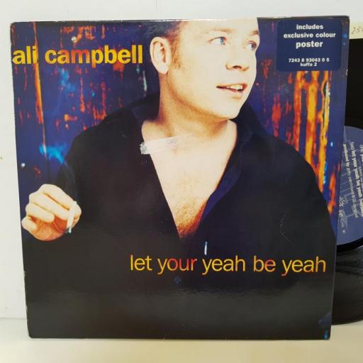 "ALI CAMPBELL - let your yeah be yeah. KUFFA2, 10"" SINGLE"