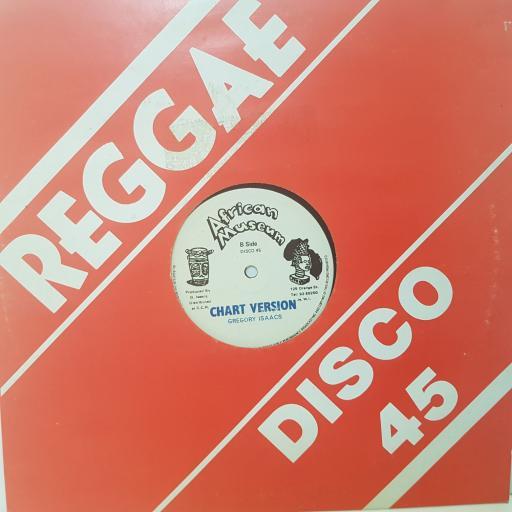 "GREGORY ISAACS - chart version. DISCO45, 12""LP"