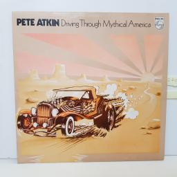 "PETE ATKIN - driving through mythical america 6308070 12"" LP."