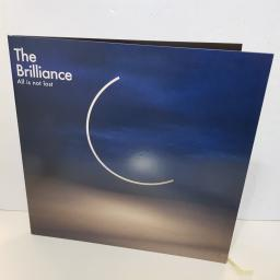 "THE BRILLIANCE - all is not lost 67920 000 12"" LP."