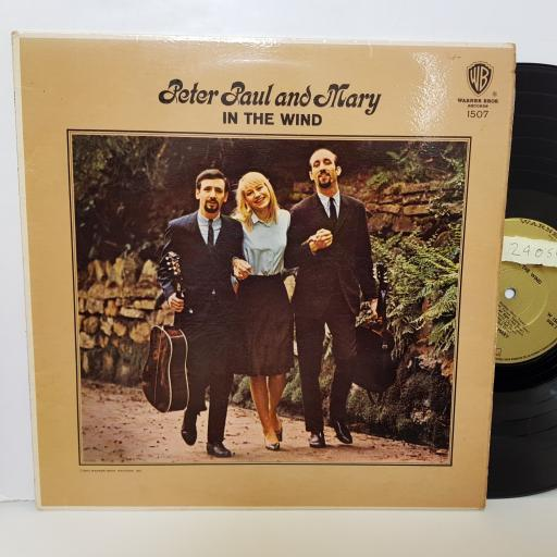 "PETER PAUL AND MARY - in the wind W1507 0000 12"" LP."