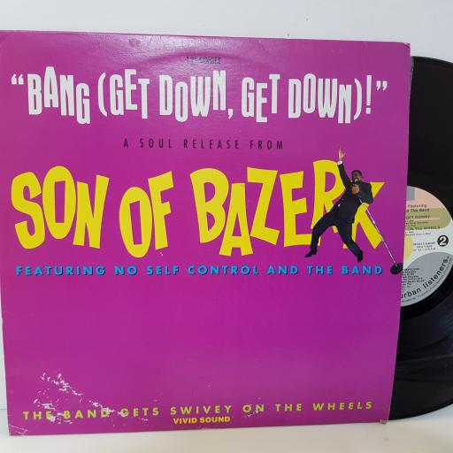"SON OF BAZERK - bang (get down,get down). MCA 10697 12""EP"