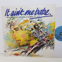 "IT AINT ME BABE great artists sing the songs of Bob Dylan. featuring JOHNNY CASH, JIMI HANDRIX, THE BYRDS, JULIE DRISCOLL & MANY MORE. BOBTV1 12"" vinyl LP"