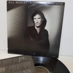 "BILL MEDLEY right here and now. BXL14434. 12"" vinyl LP."
